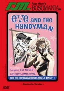 RUSS MEYER - EVE & THE HANDYMAN (DVD) - Russ Meyer