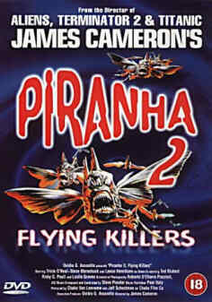 PIRANHA 2-FLYING KILLERS (DVD) - James Cameron