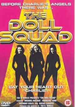 DOLL SQUAD                    (DVD) - Ted V. Mikels