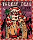 1 x THE DAY OF THE DEAD - EL DIA DE LOS MUERTOS