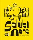 SALUTI DAL MARE, 212 POSTCARDS, ALBERTO VIECELI