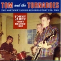 1 x TOM AND THE TORNADOES - THE NORTHWAY SOUND RECORDS STORY VOL. 2 - TOM AND THE TORNADOES