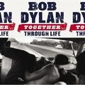 3 x BOB DYLAN - TOGETHER THROUGH LIFE