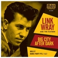 1 x LINK WRAY AND THE RAYMEN - BIG CITY AFTER DARK
