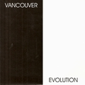 1 x VARIOUS ARTISTS - VANCOUVER EVOLUTION