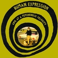1 x HUMAN EXPRESSION - LOVE AT PSYCHEDELIC VELOCITY