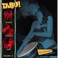 1 x VARIOUS ARTISTS - TABU! VOL. 4