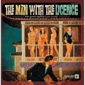 1 x VARIOUS ARTISTS - THE MAN WITH THE LICENCE