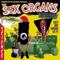 1 x SEX ORGANS - INTERGALACTIC SEX TOURISTS