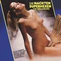 2 x GERHARD HEINZ - THE NAKED SUPERWITCHES OF THE RIO AMORE / DIE NACKTEN SUPERHEXEN VOM RIO AMORE