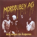 1 x MORDBUBEN AG - MIA WOAN DE �RGEREN